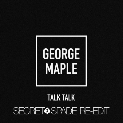 Talk Talk (Secret Spade Re-Edit)