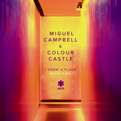 Miguel Campbell & Colour Castle - I Know A Place (Secret Spade Remix)