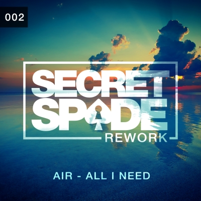 Air - All I Need (Secret Spade Rework)